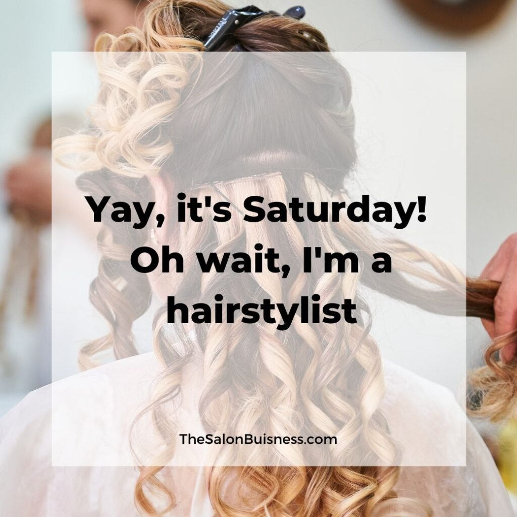 hair stylist quotes   -  woman doing hair of blonde & brown curled haired woman