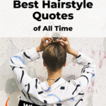 Hairstyle quotes and sayings