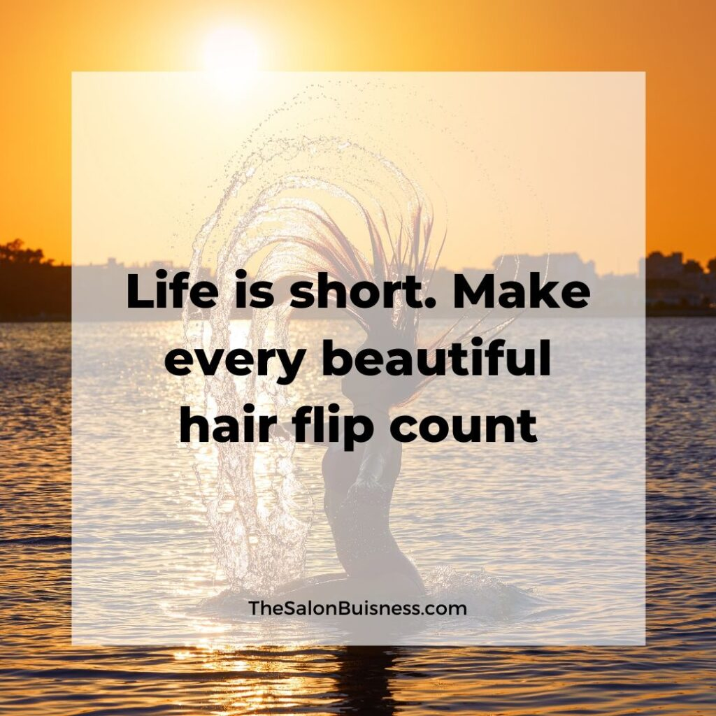 inspiring beautiful girls hair quotes & saying  -  woman flipping hair in water at sunset