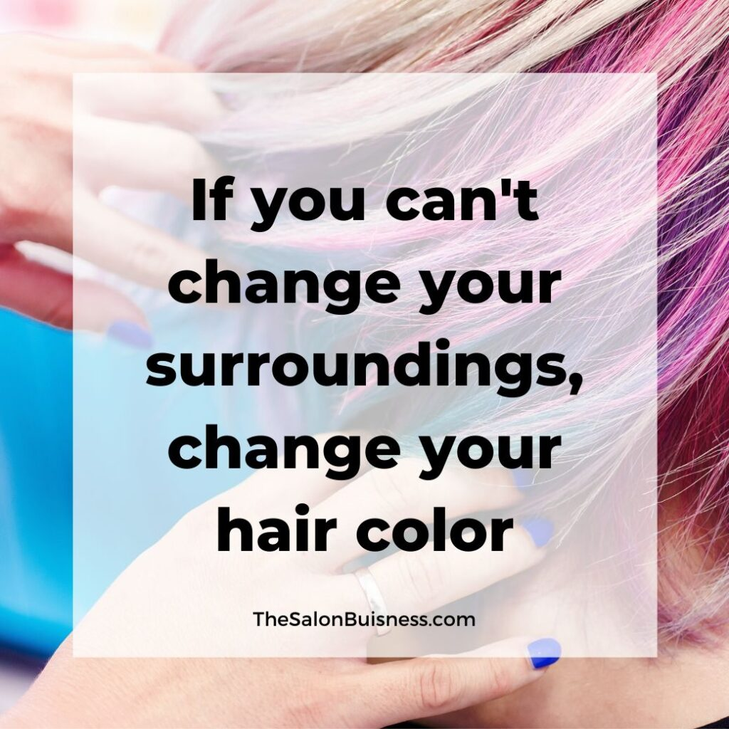inspiring hair color quote -  woman with short pink & purple hair