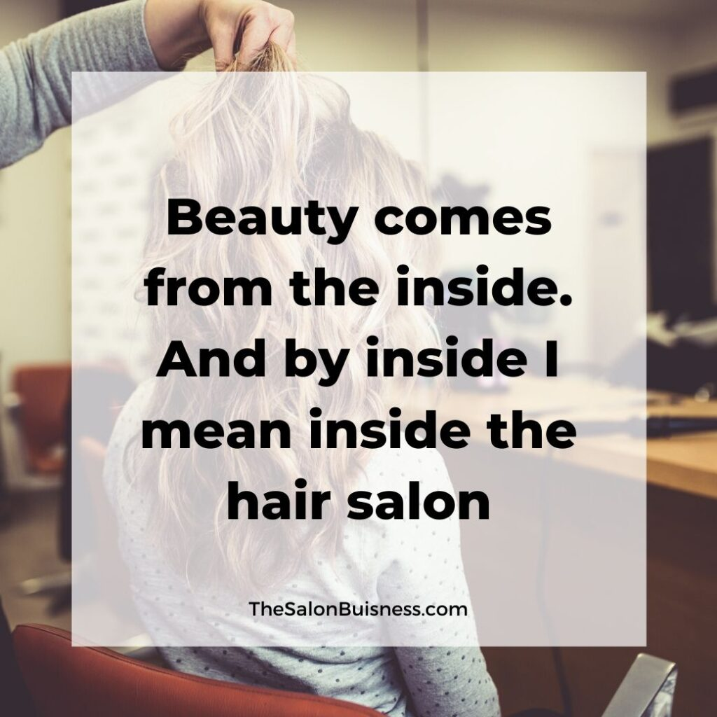 salon quotes   -  blond woman with wavy hair getting hair done