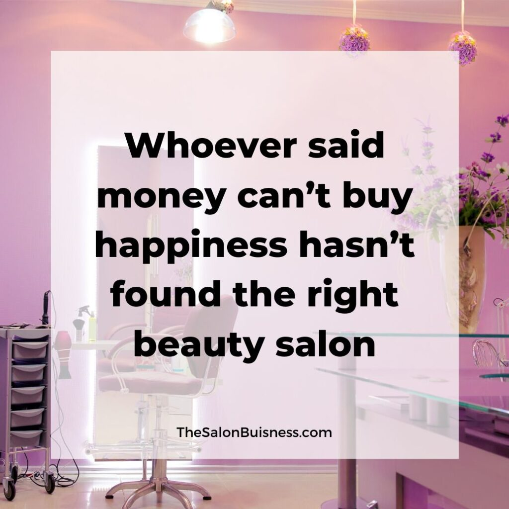 salon quotes   -  pink themed empty salon with flowers