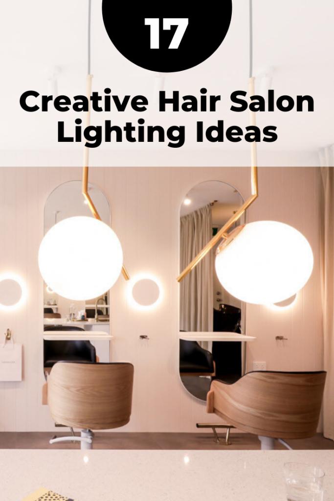 17 Creative Hair Salon Lighting Ideas Design Fixtures Lights