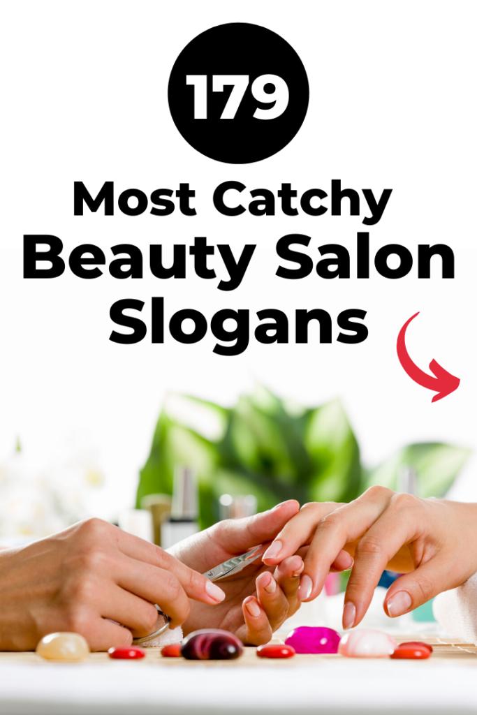 Catchy Beauty Salon Slogans
