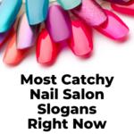 catchy nail salon slogans