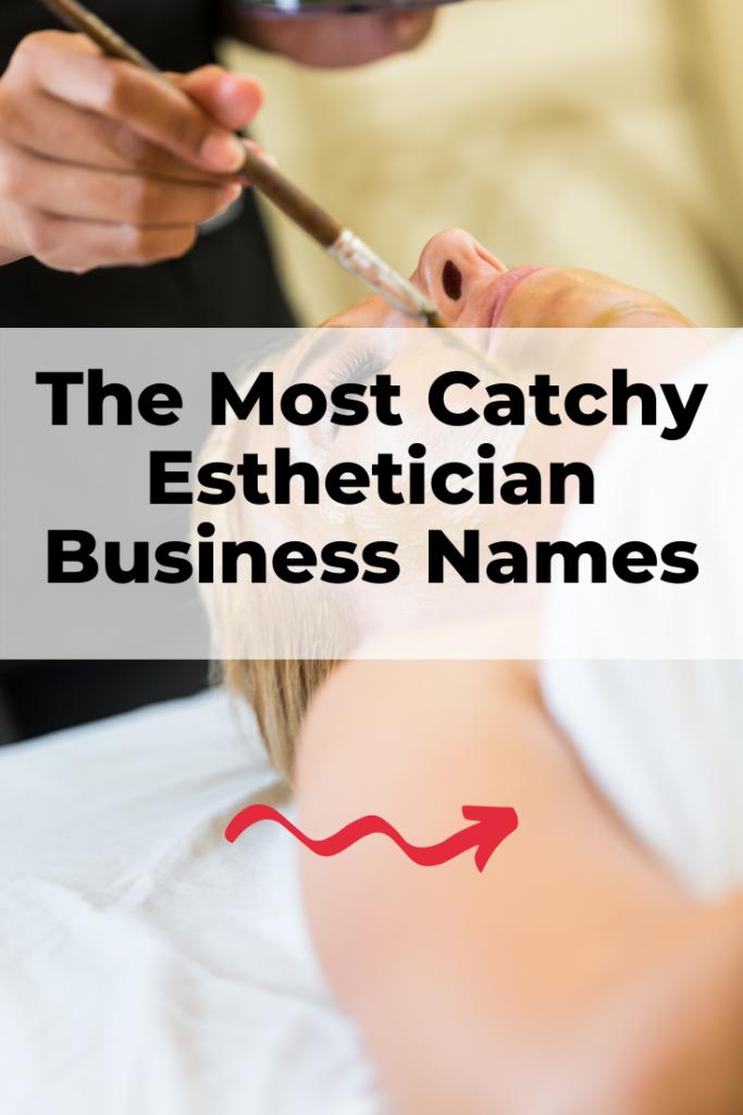 catchy esthetician business names