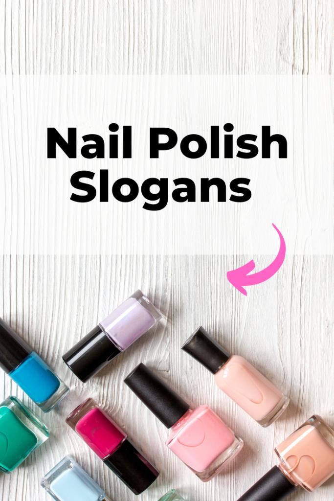 nail polish slogans