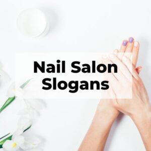 Nail Salon Slogans