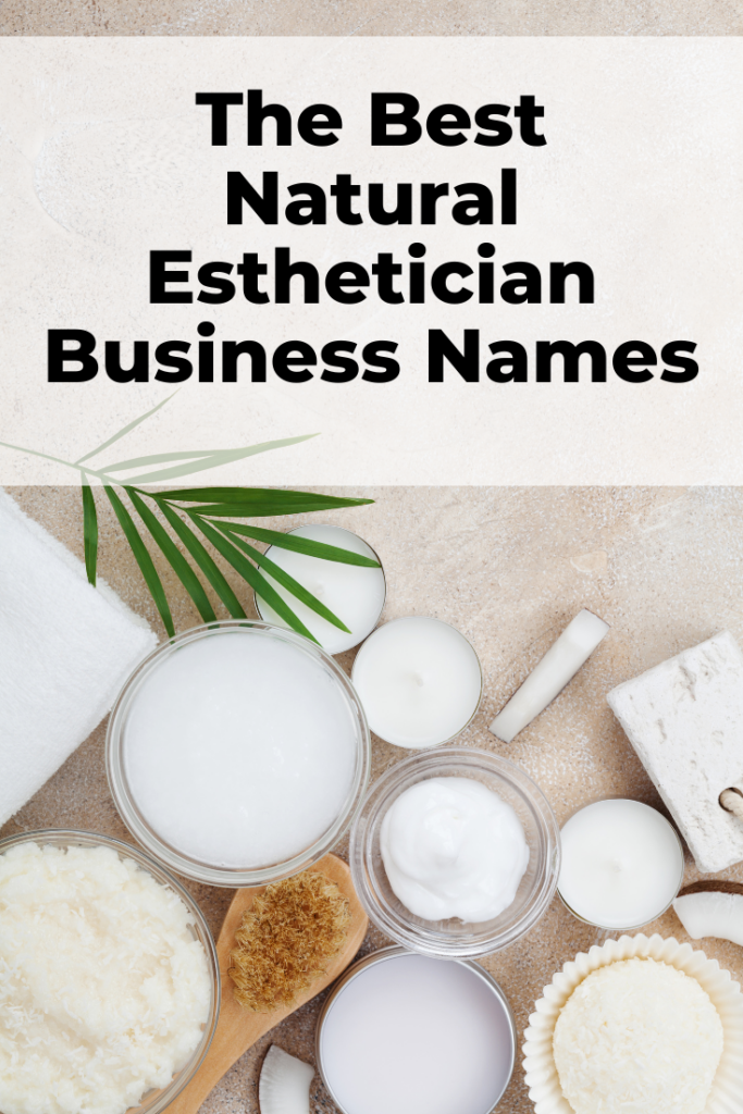 natural esthetician business names