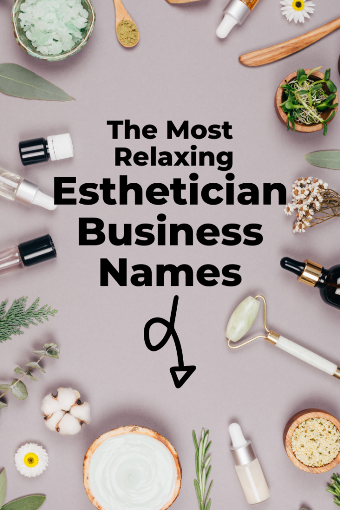 relaxing esthetician business names
